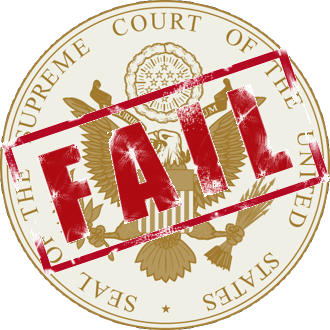 Supreme Court Fail
