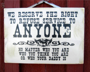 we_reserve_the_right_sign
